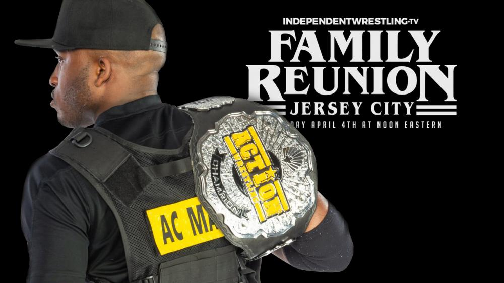 Weekend Wrap-Up - The ACTION Wrestling Championship Will Be On The Line At Family Reunion