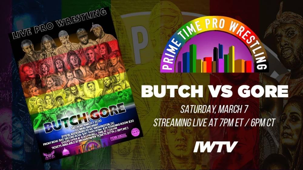 Representation comes to DC when Prime Time Pro Wrestling's Butch vs Gore streams live on IWTV