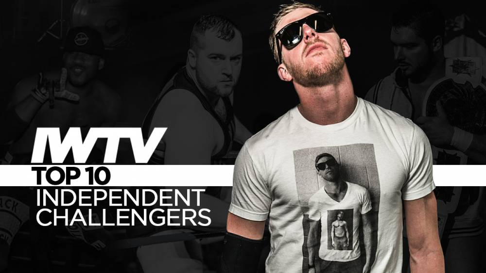 Top 10 Challengers For The IWTV Independent Championship - June 2019 Edition