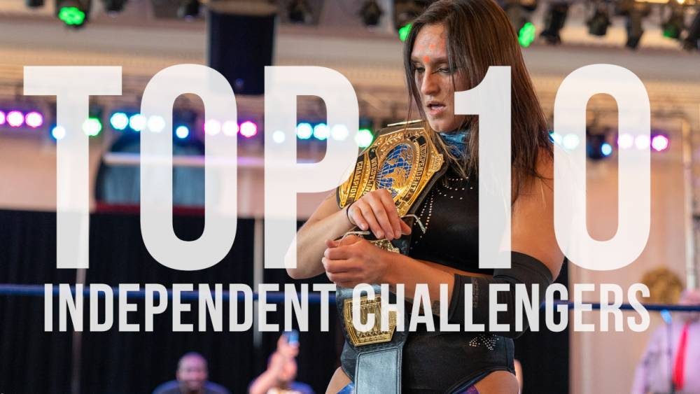 Top 10 Challengers For The IWTV Independent Championship - May 2019 Edition