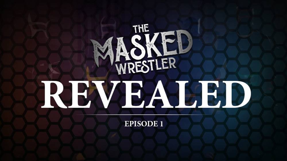 Who's Under the Mask? Watch REVEALED: The Unmasked Wrestler