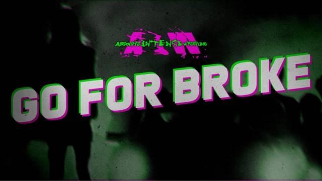 "PREMIERE: AIW ""Go For Broke Ep 7"""