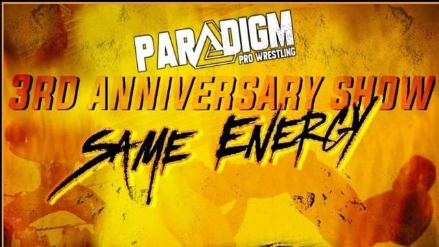 "LIVE: Paradigm Pro Wrestling ""Same Energy"""