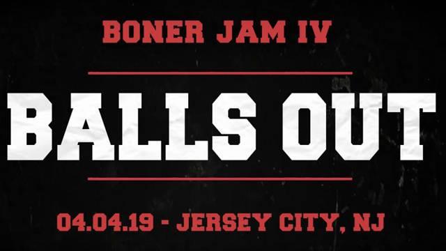Boner Jam IV: Balls Out