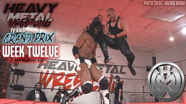 """PREMIERE: Heavy Metal """"Texas Grand Prix Series: Week Twelve"""""""