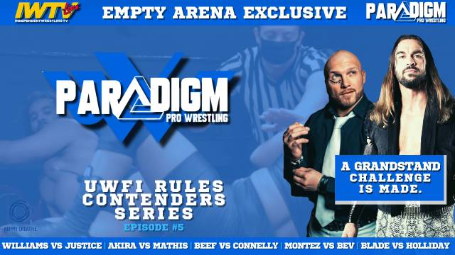 "PREMIERE: Paradigm Pro ""UWFI Rules Contenders Series EP 05"""
