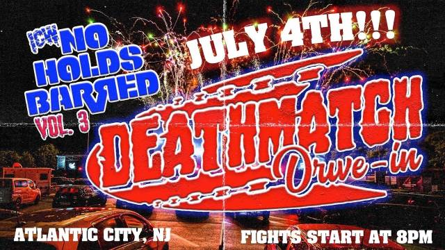 """ICW - """"No Holds Barred Vol. 3 - Deathmatch Drive In 2"""""""