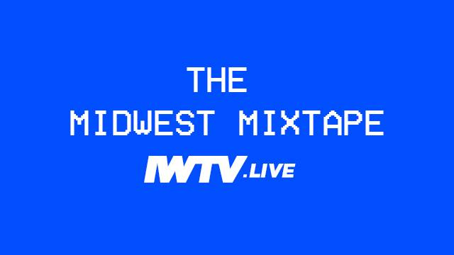 The Midwest Mixtape