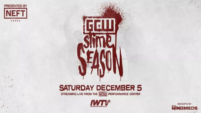 "LIVE: Game Changer Wrestling ""Slime Season"""