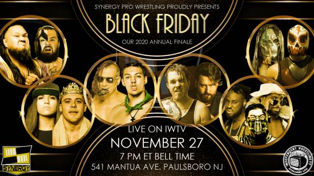 "LIVE: Synergy Pro Wrestling ""Black Friday"""