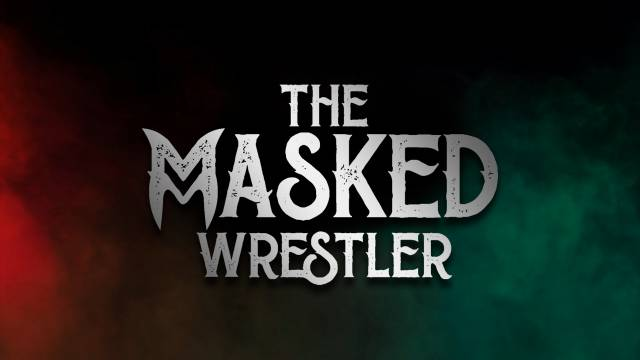 PREMIERE: The Masked Wrestler Ep 7