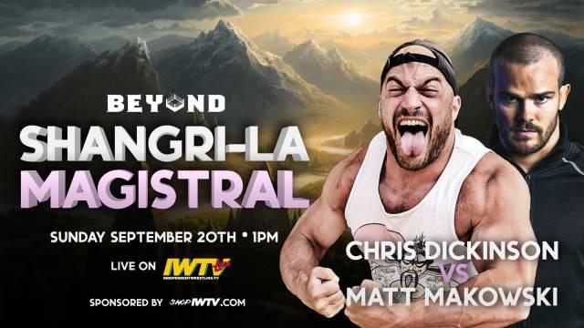"""Beyond Wrestling """"Shangri-La Magistral"""""""