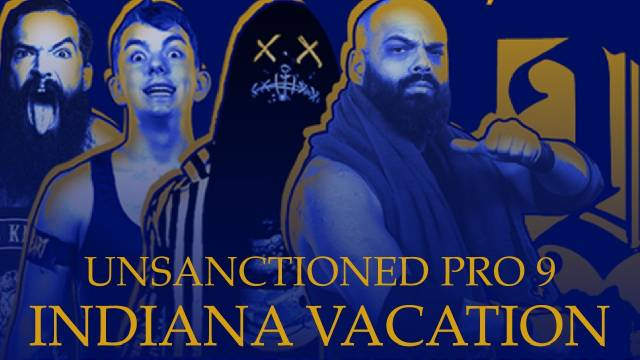 LIVE: Unsanctioned Pro 9: Indiana Vacation